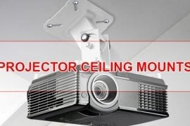 Best Projector Ceiling Mounts