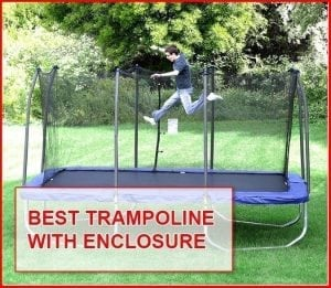 Best trampoline with enclosure