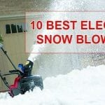10 Best electric snow blowers